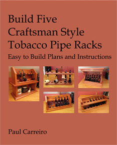 Build Five Craftsman Style Tobacco Pipe Racks, Easy to Build Plans and Instructions Book Cover Paperback 43 Pages